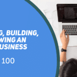 Session 100 - Planning, building and growing an online business