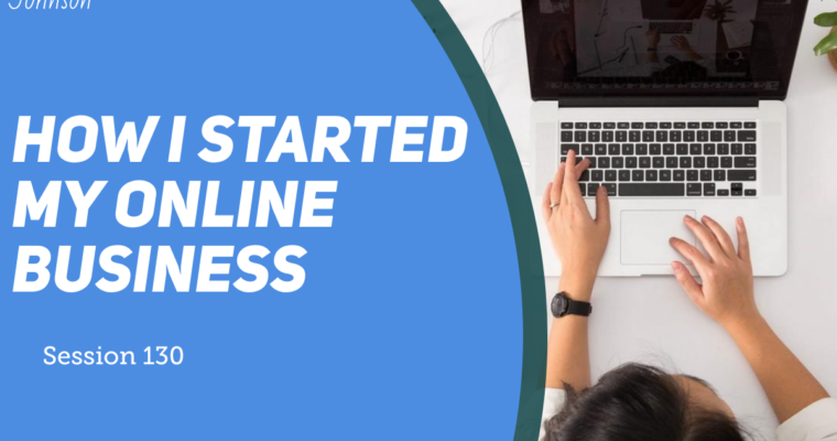 How I started my online business