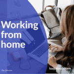 Session 138 - Handy tips when working from home