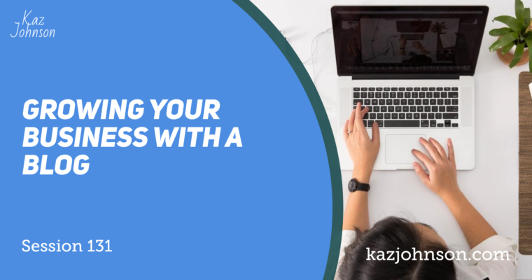 Growing your business with a blog