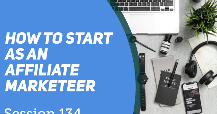 How to get started as an Affiliate Marketeer.