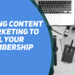 Session 135 - Using content marketing to sell your membership